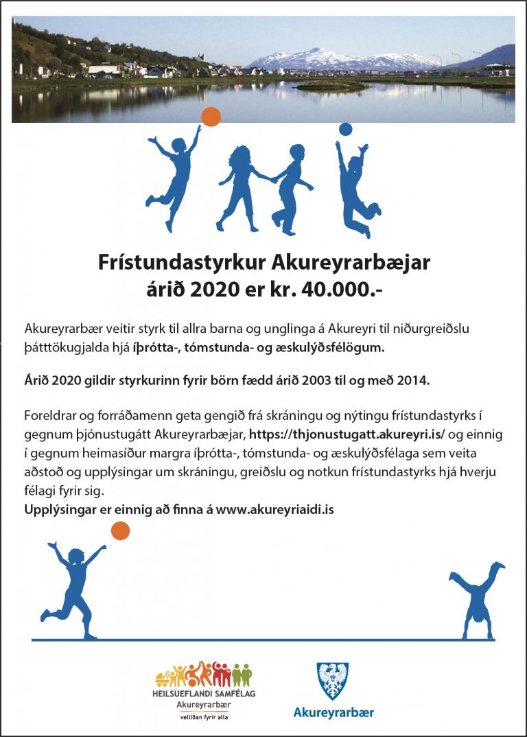 Frístundastyrkur Akureyrarbæjar árið 2020 er kr. 40.000.-